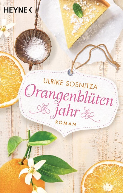 Ulrike Sosnitza: Orangenblütenjahr