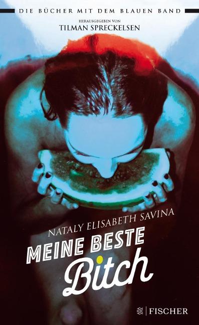 Nataly Elisabeth Savina: Meine beste Bitch