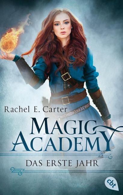 Rachel E. Carter: Magic Academy - Das erste Jahr