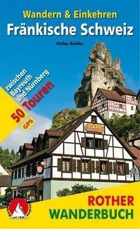 Stefan Herbke: Fränkische Schweiz - Wandern & Einkehren