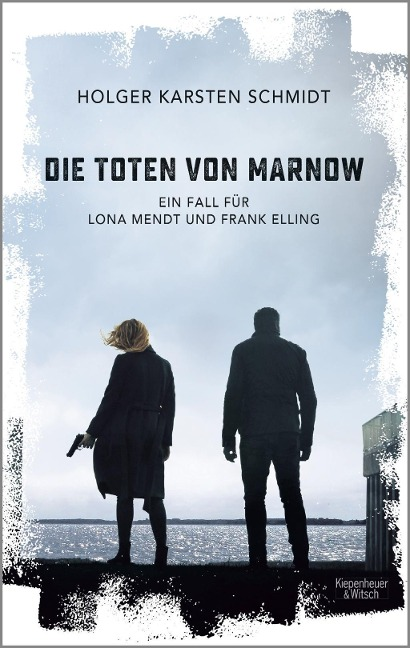 Holger Karsten Schmidt: Die Toten von Marnow