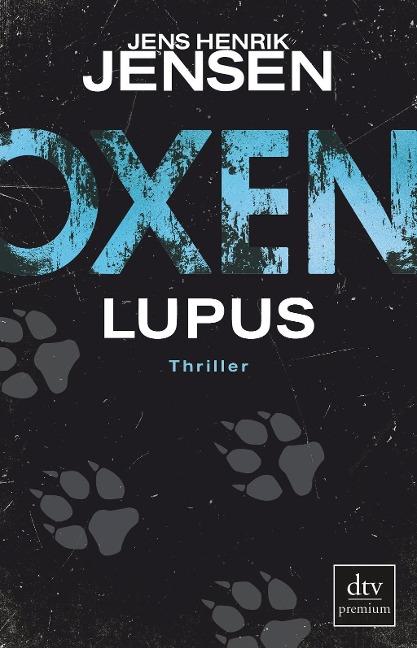 Jens Henrik Jensen: Oxen. Lupus