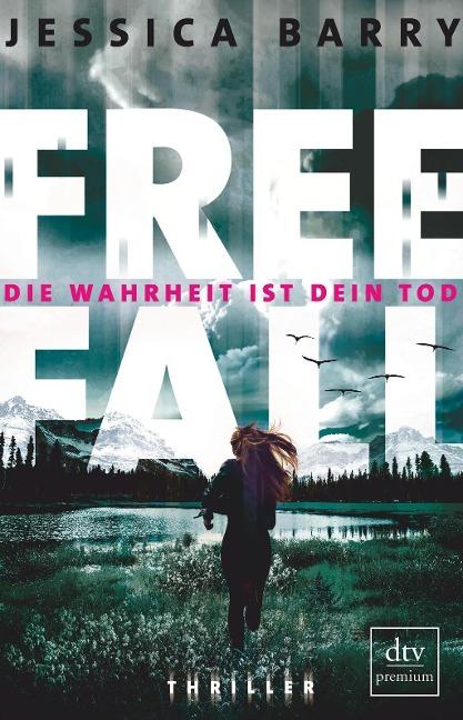 Jessica Barry: Freefall - Die Wahrheit ist dein Tod