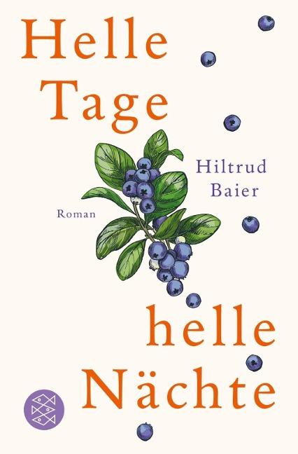 Hiltrud Baier: Helle Tage, helle Nächte